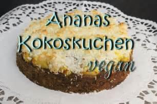 AnanasKokoskuchen vegan  saftiger veganer Kuchen ohne Ei