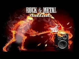 Rock / Metal ballads vol 1 YouTube