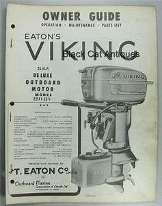 Original Eatons Viking 25 Hp Deluxe Outboard Motor Owners