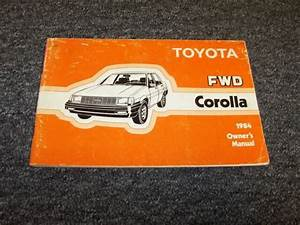 1984 Toyota Corolla Sedan Owner Owner U0026 39 S Operator Guide Manual Dx Le 1 6l 1 8l