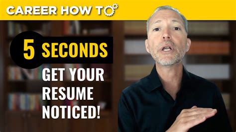 How To Get Your Resume Noticed how to get your resume noticed in 5 seconds guaranteed