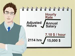 Wage Calculator 3 Ways To Calculate Your Hourly Rate Wikihow