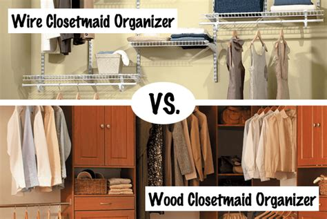 closetmaid wire organizer wire vs wood the home makeover