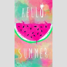 Hello Summer Background Wallpaper Tumblr Iphone Wallpapers Pinterest Inspiration