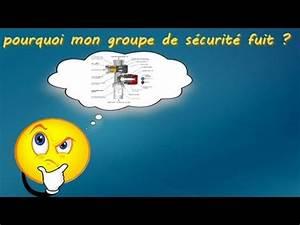 Groupe De Sécurité Chauffe Eau : groupe de s curit qui coule en permanence youtube ~ Dailycaller-alerts.com Idées de Décoration