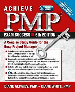 Achieve Pmp Exam Success  6th Edition  A Concise Study Guide For The Busy P    Pdf Free Download