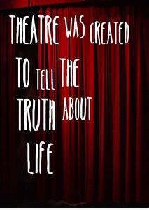 I absolutely lo... Power Of Theatre Quotes