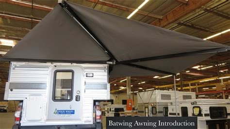 Batwing Awning Introduction -- (four Wheel Campers)