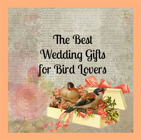 unique wedding gifts for bird lovers favorite traditions
