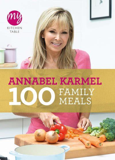 my kitchen book my kitchen table 100 family meals by annabel karmel