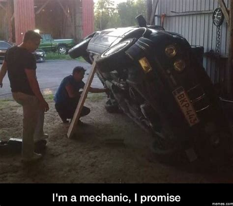 Car Mechanic Memes - 93 best images about funny mechanic memes on pinterest repair shop car humor and mechanic humor