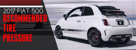 Fiat 500 Tires by 2017 Fiat 500 Tire Pressure Recommendations