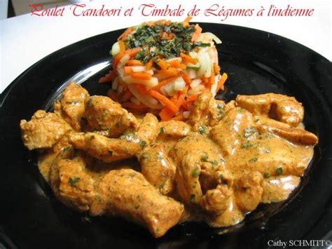 cuisine recette poulet cuisine indienne recette du poulet tandoori saveurs et