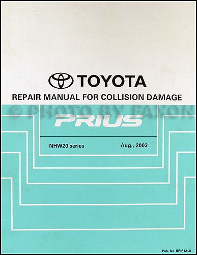 old car owners manuals 2004 toyota prius user handbook 2004 2008 toyota prius body collision repair shop manual original