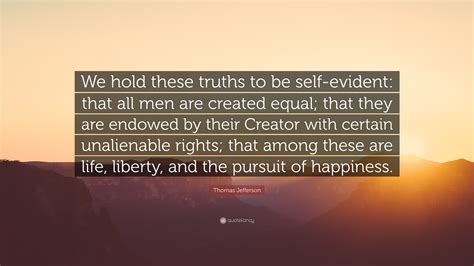 """we Hold These Truths To Be Self"