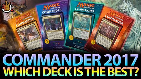 mtg sle decks 2017 which commander 2017 deck is the best the command zone
