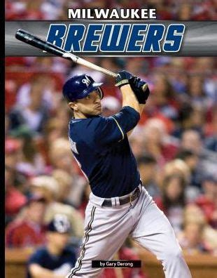 Barnes Noble Milwaukee by Milwaukee Brewers By Gary Derong Hardcover Barnes Noble 174