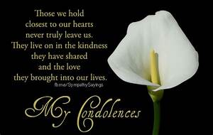 Close to Our Heart – Condolence Message | Sympathy Sayings