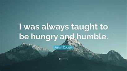 Humble Hungry Always Taught Amari Quote Cooper