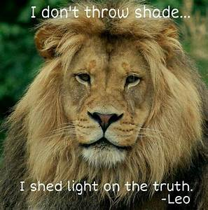 Pin by Candice ... Lion Sign Quotes