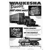 Waukesha Diesels  For Fast Heavy Hauls Print Ads