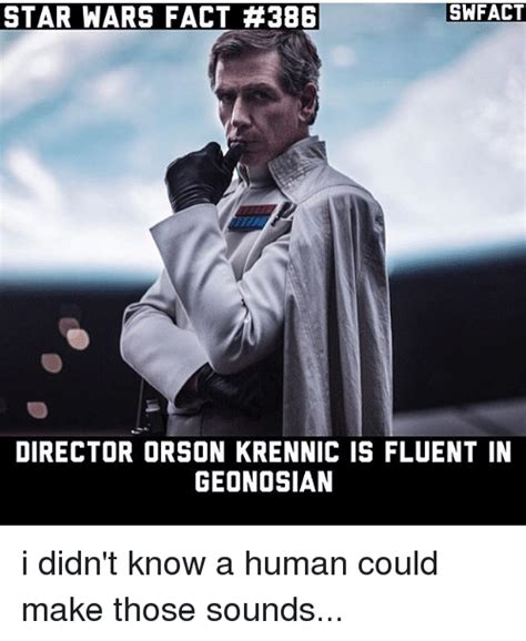Director Meme - swfact star wars fact 386 director orson krennic is fluent in geonosian i didn t know a human
