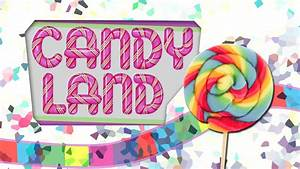 Mid-Way Church Upcoming Events » » Candyland
