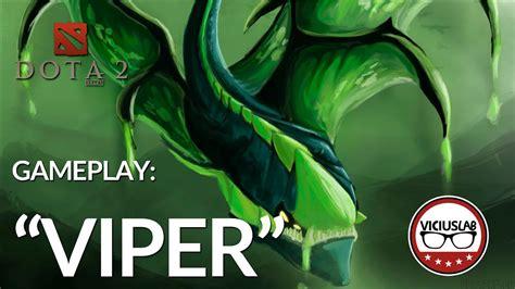 dota 2 gameplay viper quot viciando con tod s quot espa 209 ol viciuslab youtube
