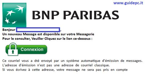 adresse si鑒e bnp paribas bnp paribas nuovo messaggio importante guide pc
