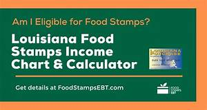 Louisiana Food Stamps Eligibility Guide Food Stamps Ebt