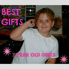 Best Gifts And Toys For 7 Year Old Girls  Top Christmas Gifts, Top Toys And Awesome Games