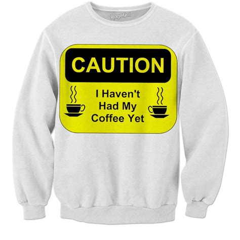 I haven't got any positive response or i haven't gotten any positive response thanks a lot. Haven't Had My Coffee Yet | Coffee, Tea cafe, Graphic ...