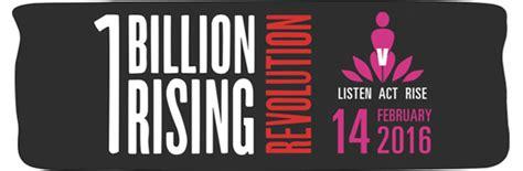one billion rising 2016 one billion rising 2016 caign announced escalating the