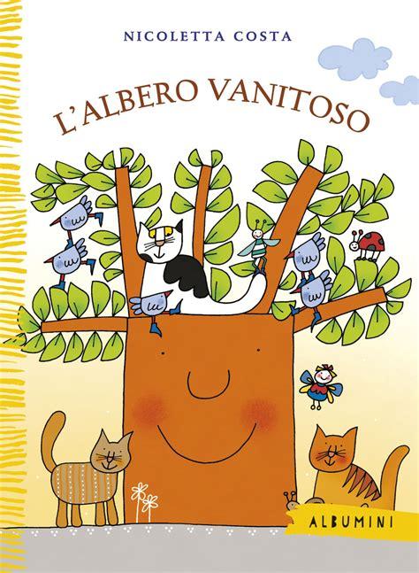 L Albero Vanitoso by L Albero Vanitoso Costa Emme Edizioni