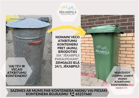 Nomaini veco atkritumu konteineru pret jaunu!