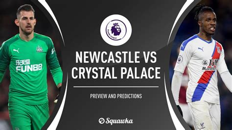 Newcastle v Crystal Palace predictions, preview & team ...
