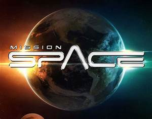 UPDATED: Mission: SPACE To Reopen in August with New ...