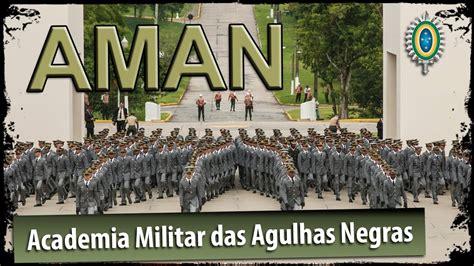 academia militar das agulhas negras aman youtube