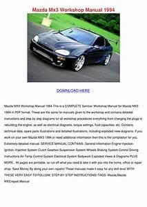 Mazda Mx3 Workshop Manual 1994 By Armandoyoung