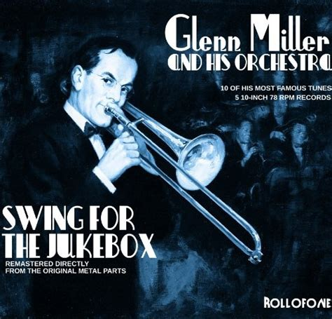 glenn miller swing glenn miller swing for the jukebox rollofone records