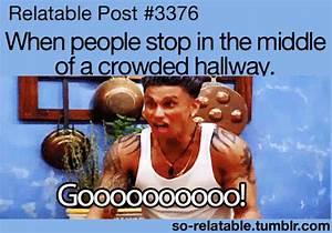 gif gifs school Jersey Shore relate relatable Hallways ...
