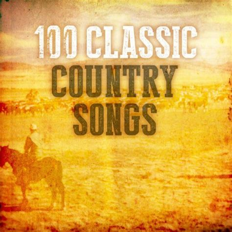 country classics songs 1 country hits the collection various artists amazon