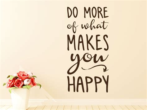 wandtattoo do more of what makes you happy klebeheld 174 de