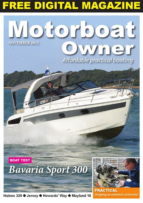 Motorboat Owner by Motorboat Owner November 2015 By Digital Marine Media Ltd