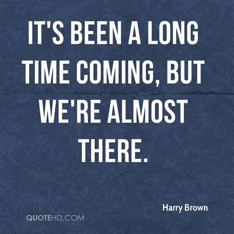Harry Brown Quotes Quotehd