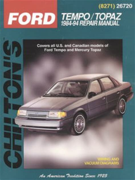 best car repair manuals 1985 mercury topaz electronic valve timing chilton ford tempo topaz 1984 1994 repair manual