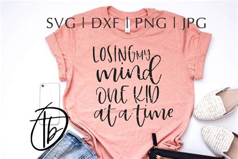 Soft bella canvas tee for moms premium shirt great gift for mothers. Losing My Mind One Kid At A Time SVG   Shirts, Silhouette ...