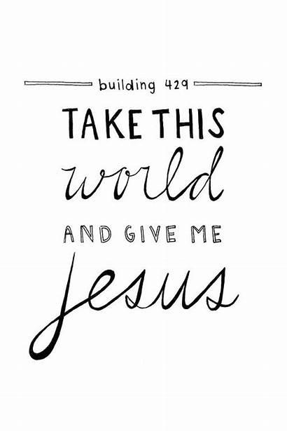 Jesus Give Take Christian Door Song Christ
