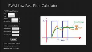 Low Pass Filter Calculator For Pwm To Analog Conversion For Windows 8 And 8 1