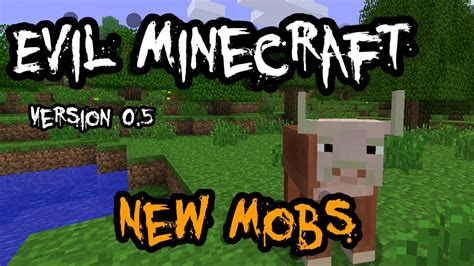 Evil Minecraft 05 Update New Mobs (hd) Youtube